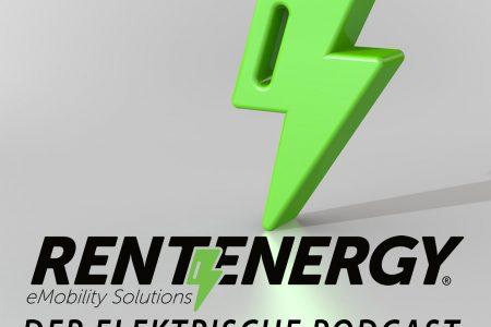 """Rentenergy – Der elektrische Podcast – Episode 06: """"Die Nachhaltigkeitsoffensive"""""""